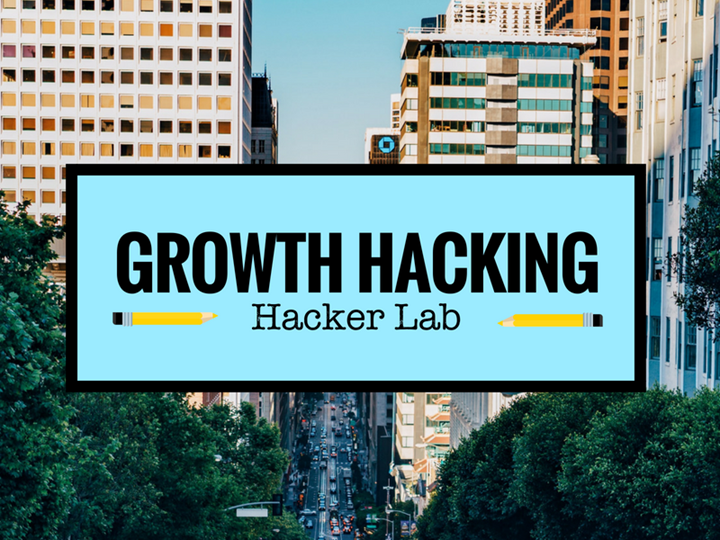 Growth Hacking Hacker Lab: Getting Started